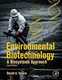 Book Cover Environmental Biotechnology, Second Edition: A Biosystems Approach