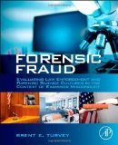 Book Cover Forensic Fraud: Evaluating Law Enforcement and Forensic Science Cultures in the Context of Examiner Misconduct