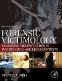 Book Cover Forensic Victimology, Second Edition: Examining Violent Crime Victims in Investigative and Legal Contexts