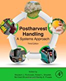 Book Cover Postharvest Handling, Third Edition: A Systems Approach (Food Science and Technology)