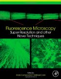 Book Cover Fluorescence Microscopy: Super-Resolution and other Novel Techniques