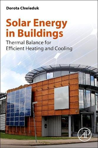 Book Cover Solar Energy in Buildings: Thermal Balance for Efficient Heating and Cooling