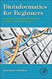 Book Cover Bioinformatics for Beginners: Genes, Genomes, Molecular Evolution, Databases and Analytical Tools