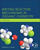 Book Cover Writing Reaction Mechanisms in Organic Chemistry, Third Edition