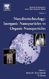 Book Cover Nanobiotechnology, Volume 4: Inorganic Nanoparticles vs Organic Nanoparticles (Frontiers of Nanoscience)