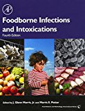 Book Cover Foodborne Infections and Intoxications, Fourth Edition (Food Science and Technology)