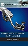 Book Cover Introduction to Mobile Robot Control (Elsevier Insights)
