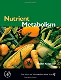 Book Cover Nutrient Metabolism: Structures, Functions, and Genetics (Food Science and Technology International Series)
