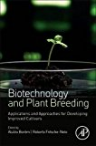 Book Cover Biotechnology and Plant Breeding: Applications and Approaches for Developing Improved Cultivars