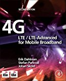 Book Cover 4G: LTE/LTE-Advanced for Mobile Broadband, Second Edition