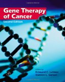 Book Cover Gene Therapy of Cancer, Second Edition: Translational Approaches from Preclinical Studies to Clinical Implementation
