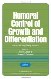 Book Cover Humoral Control of Growth and Differentiation: Vertebrate Regulatory Factors v. 1