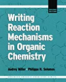 Book Cover Writing Reaction Mechanisms in Organic Chemistry, Second Edition (Advanced Organic Chemistry)