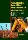 Book Cover Genetically Modified Organisms in Agriculture: Economics and Politics