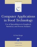 Book Cover Computer Applications in Food Technology: Use of Spreadsheets in Graphical, Statistical, And Process Analysis (Food Science and Technology)