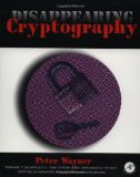 Book Cover Disappearing Cryptography: Being and Nothingness on the Net (The Morgan Kaufmann Series in Software Engineering and Programming)