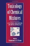 Book Cover Toxicology of Chemical Mixtures: Case Studies, Mechanisms, and Novel Approaches