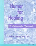 Book Cover Humor For Healing: A Therapeutic Approach