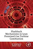 Book Cover Flashback Mechanisms in Lean Premixed Gas Turbine Combustion