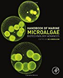 Book Cover Handbook of Marine Microalgae: Biotechnology Advances