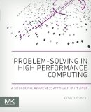 Book Cover Problem-solving in High Performance Computing: A Situational Awareness Approach with Linux