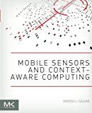 Book Cover Mobile Sensors and Context-Aware Computing