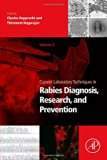 Book Cover Current Laboratory Techniques in Rabies Diagnosis, Research and Prevention, Volume 2