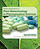 Book Cover Modern Applications of Plant Biotechnology in Pharmaceutical Sciences