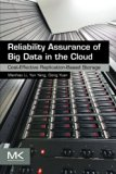 Book Cover Reliability Assurance of Big Data in the Cloud: Cost-Effective Replication-Based Storage
