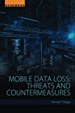 Book Cover Mobile Data Loss: Threats and Countermeasures
