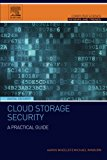 Book Cover Cloud Storage Security: A Practical Guide (Computer Science Reviews and Trends)