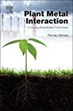 Book Cover Plant Metal Interaction: Emerging Remediation Techniques