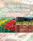Book Cover Engineering for Storage of Fruits and Vegetables: Cold Storage, Controlled Atmosphere Storage, Modified Atmosphere Storage