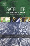 Book Cover Satellite Soil Moisture Retrieval: Techniques and Applications
