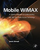 Book Cover Mobile WiMAX: A Systems Approach to Understanding IEEE 802.16m Radio Access Technology