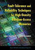 Book Cover Fault-Tolerance and Reliability Techniques for High-Density Random-Access Memories (Prentice Hall Modern Semiconductor Design Series)