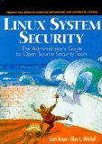 Book Cover Linux System Security: The Administrator's Guide to Open Source Security Tools