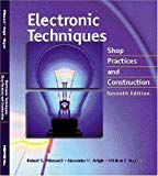 Book Cover Electronic Techniques: Shop Practices and Construction (7th Edition)