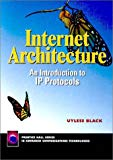 Book Cover Internet Architecture: An Introduction to IP Protocols