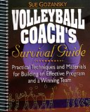 Book Cover Volleyball Coach's Survival Guide: Practical Techniques and Materials for Building an Effective Program and a Winning Team