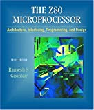 Book Cover Z-80 Microprocessor: Architecture, Interfacing, Programming, and Design (3rd Edition)