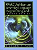 Book Cover SPARC Architecture, Assembly Language Programming, and C (2nd Edition)