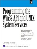 Book Cover Programming the Windows 32 API and UNIX System Services (With CD-ROM)