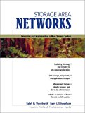 Book Cover Storage Area Networks: Designing and Implementing a Mass Storage System
