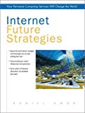 Book Cover Internet Future Strategies: How Pervasive Computing Services Will Change the World