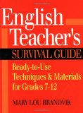 Book Cover English Teacher's Survival Guide: Ready-to-Use Techniques & Materials for Grades 7-12