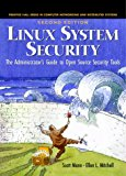 Book Cover Linux System Security: The Administrator's Guide to Open Source Security Tools, Second Edition