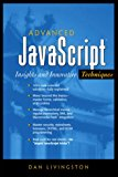Book Cover Advanced JavaScript: Insights and Innovative Techniques