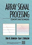 Book Cover Array Signal Processing: Concepts and Techniques