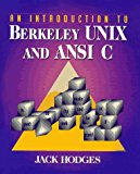 Book Cover An Introduction to Berkeley UNIX and ANSI C